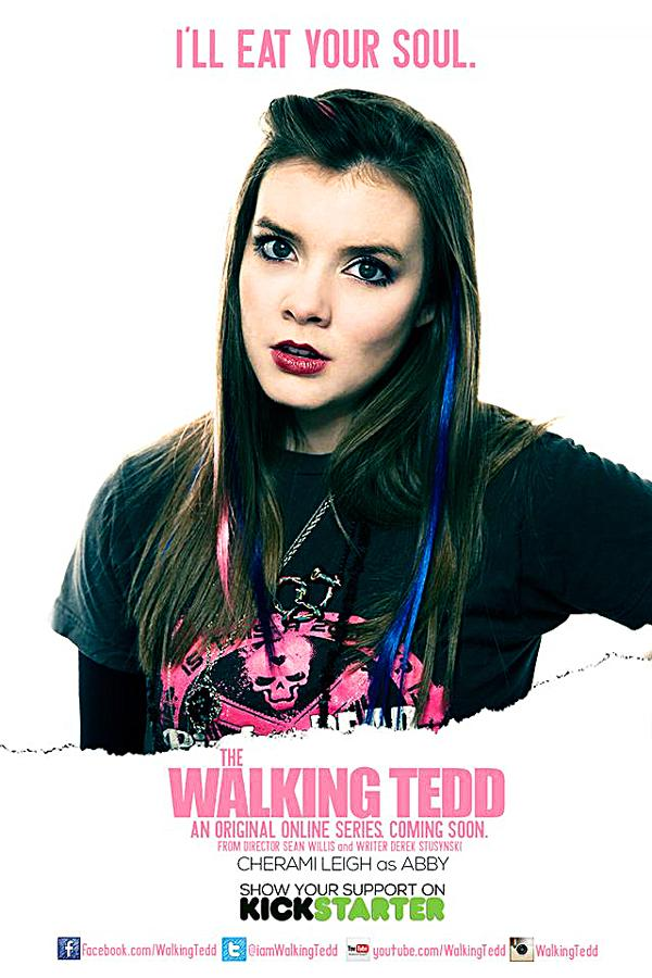 In The Walking Tedd, Leigh plays Abby, an angsty teen, similar to Leighs darker role of Anne Wells in Beyond the Farthest Star. I do enjoy playing characters like that, Leigh said. And for the longest time, I could not be cast in roles like that at all. I guess subconsciously, part of my re-inventing was that Ive wanted to do that.