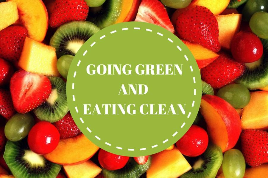 Going+green+and+eating+clean