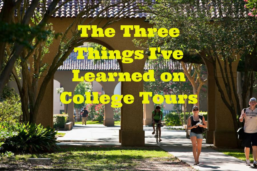 The+three+things+I%27ve+learned+on+college+tours