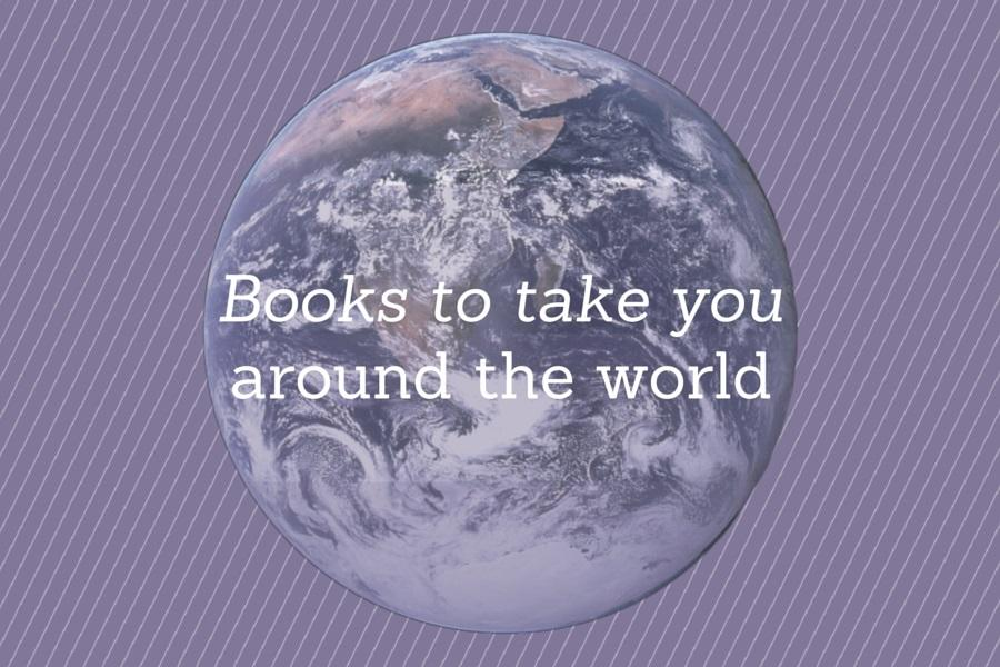 Books+to+take+you+around+the+world