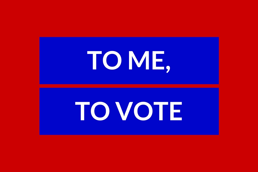 To me, to vote