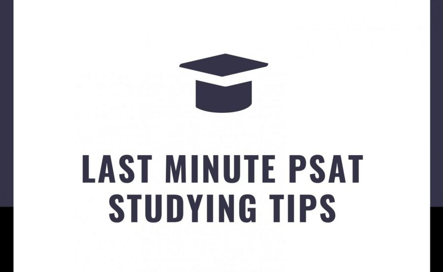Infographic: Last Minute PSAT Studying Tips