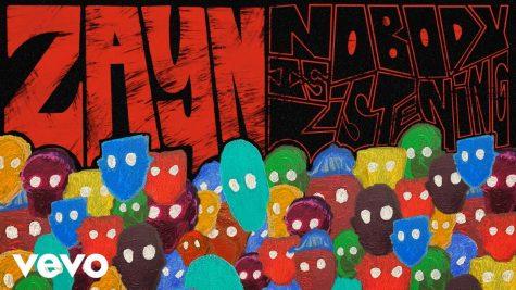 "ZAYN's ""Nobody is Listening"" is worth listening to"